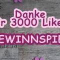 Danke für 3000 Likes! – Gewinnspiel